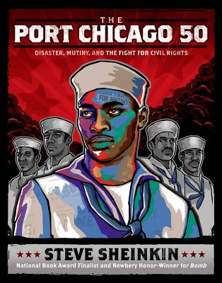 The Port Chicago 50 By Sheinkin, Steve